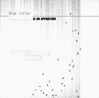 Blue Collar: _ is an Apparition